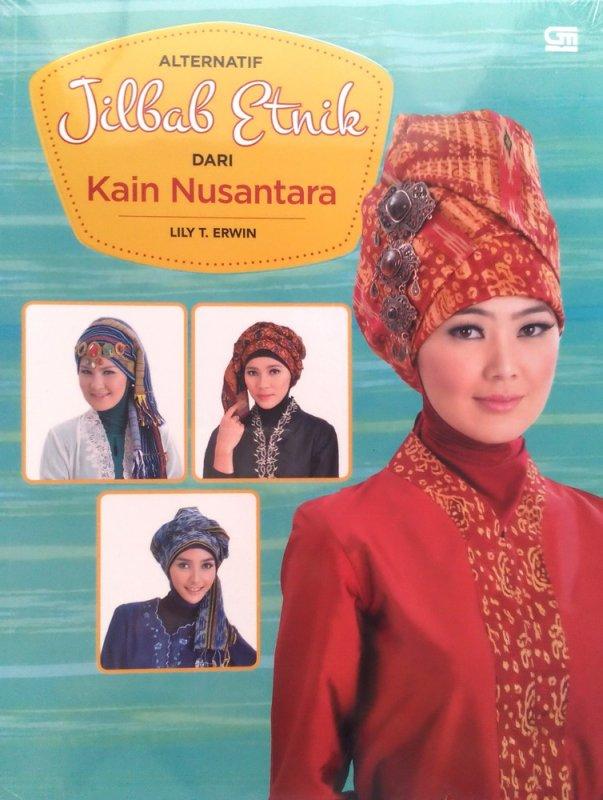 Cover Buku Alternatif Jilbab Etnik dari Kain Nusantara (Disc 50%)
