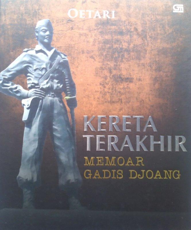 Cover Buku Kereta Terakhir: Memoar Gadis Djoang (Disc 50%)