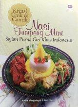 Kreasi Unik & Cantik Nasi Tumpeng Mini Sajian Purna Gizi Khas Indonesia (Disc 50%)