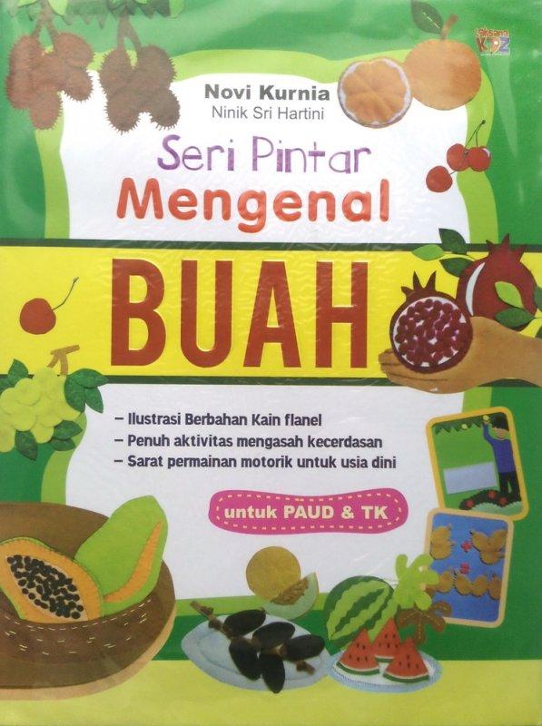 Cover Buku Seri Pintar Mengenal Buah untuk PAUD & TK (Disc 50%)