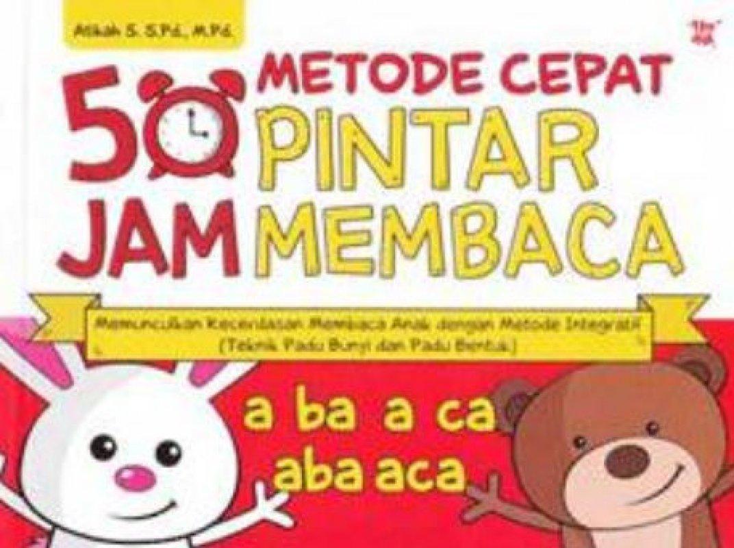 Cover Buku Metode Cepat 50 Jam Pintar Membaca (Promo Best Book)