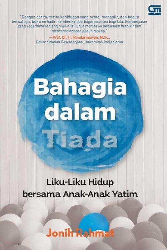Cover Buku Bahagia dalam Tiada: Hidup Bersama Anak-Anak Yatim