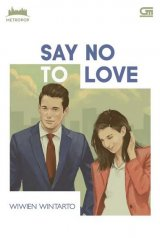 Metropop: Say No To Love - Cover Baru