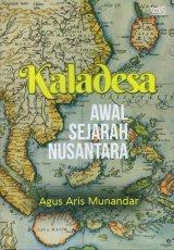Kaladesa: Awal Sejarah Nusantara