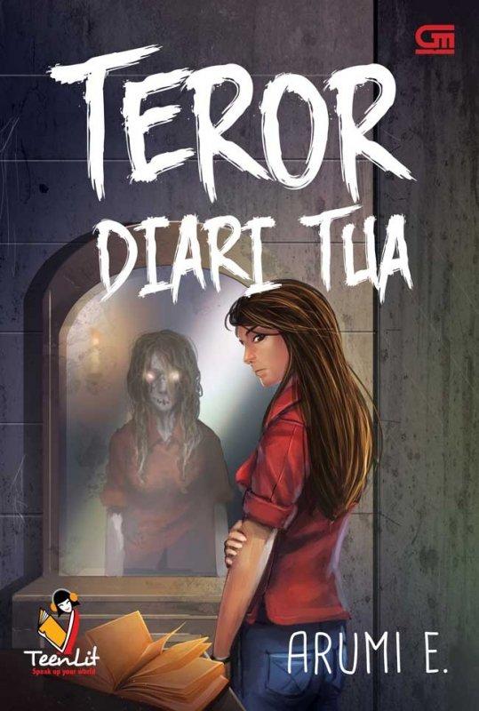 Cover Buku TeenLit: Teror Diari Tua