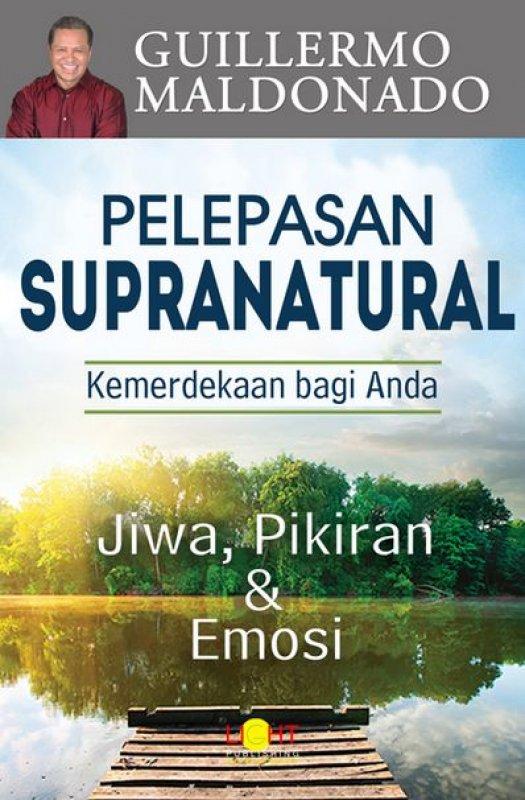 Cover Buku Pelepasan Supranatural Kemerdekaan bagi Anda