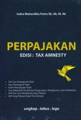 Perpajakan Edisi : Tax Amnesty