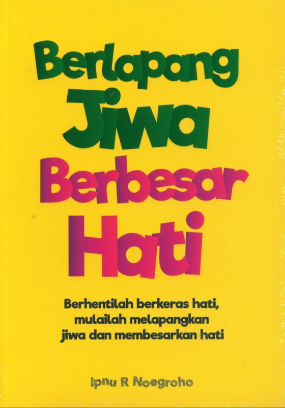 Cover Buku Berlapang Jiwa Berbesar Hati