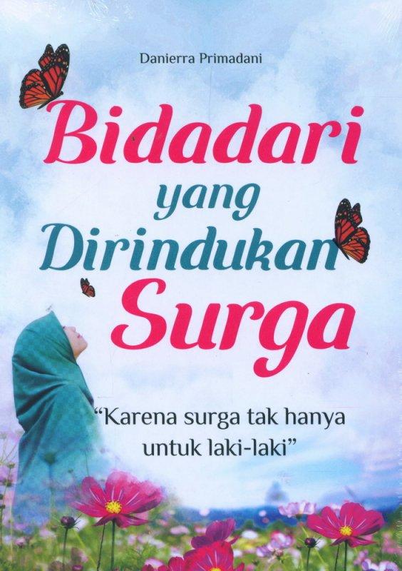 Cover Buku Bidadari yang Dirindukan Surga