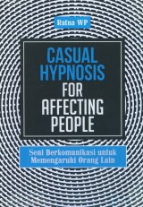 Casual Hypnosis for Affecting People