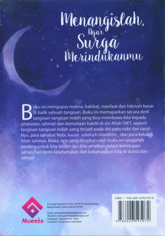 Cover Belakang Buku Menangislah, Agar Surga Merindukanmu
