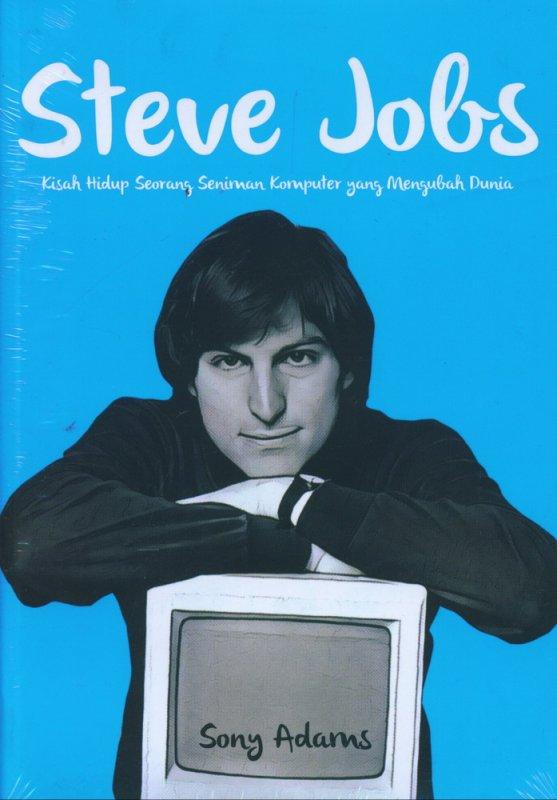 Cover Buku Steve Jobs: Kisah Hidup Seorang Seniman Komputer yang Mengubah Dunia