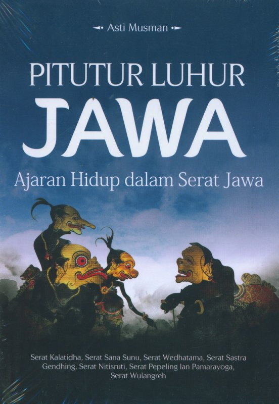 Cover Buku Pitutur Luhur Jawa (Ajaran Hidup dalam Serat Jawa)