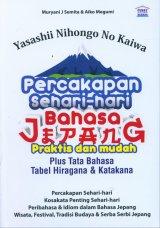 Yasashii Nihongo No Kaiwa Percakapan Sehari-hari Bahasa Jepang