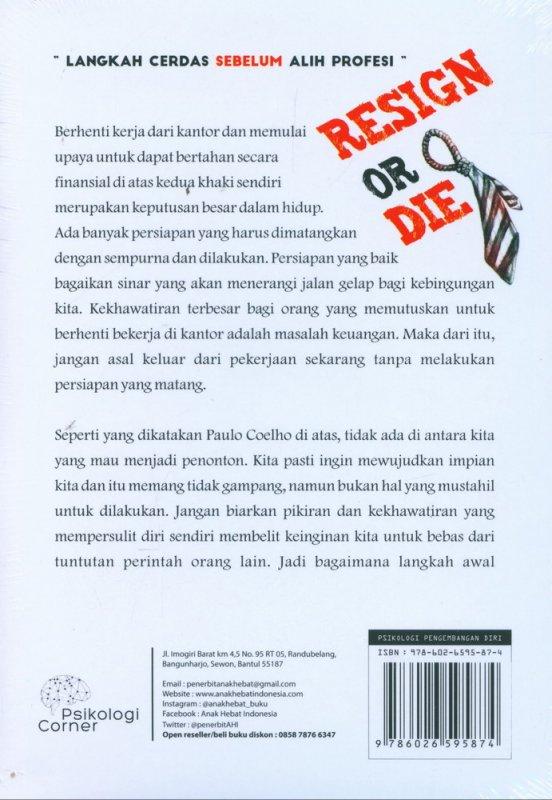 Cover Belakang Buku Resign Or Die: Langkah Cerdas Sebelum Alih Profesi