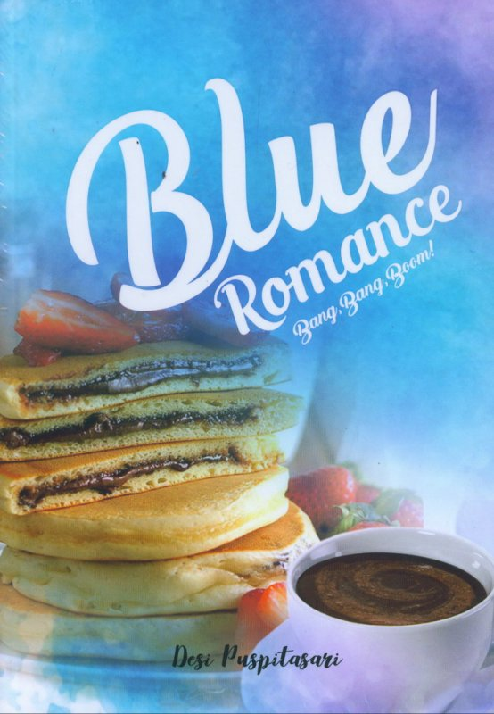Cover Buku Blue Romance Bang, Bang, Boom