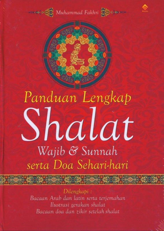 Cover Buku Panduan Lengkap Shalat Wajib & Sunnah serta Doa Sehari-hari
