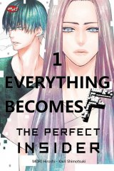 Everything Becomes F : The Perfect Insider 01