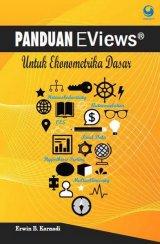 Panduan Eviews Sederhana untuk Ekonometrika Dasar + Cd
