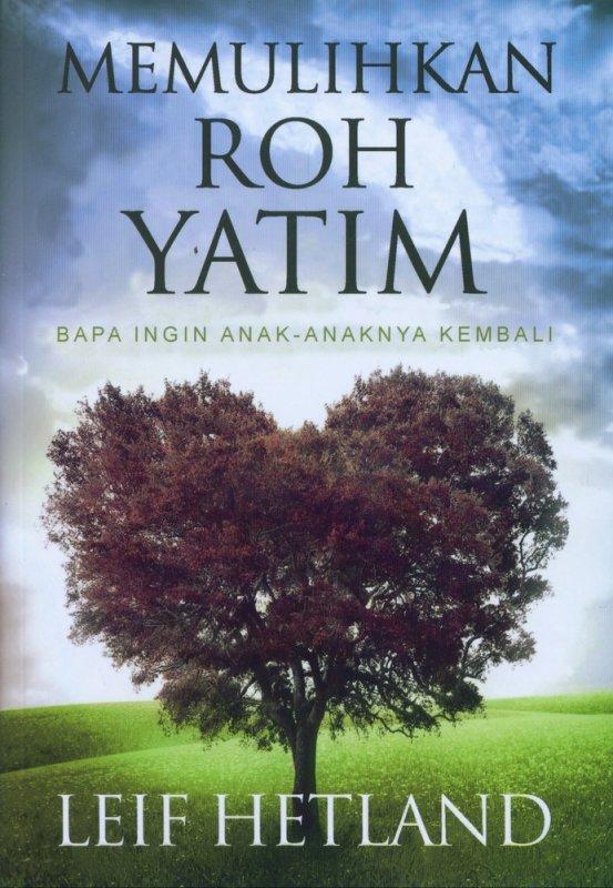 Cover Buku Memulihkan Roh Yatim
