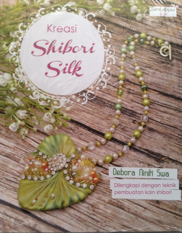 Cover Buku Kreasi Shibori Silk (Disc 50%)
