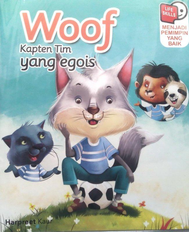 Cover Buku Woof Kapten Tim Yang Egois