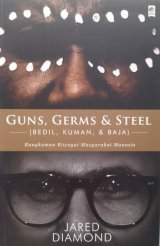Guns, Germs & Steel (Bedil, Kuman & Baja)