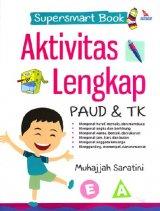 SUPERSMART BOOK AKTIVITAS LENGKAP PAUD & TK