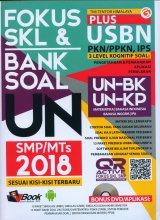 FOKUS SKL & BANK SOAL UN SMP/MTs 2018 Sesuai Kisi-Kisi Terbaru