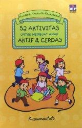 52 Aktivitas Untuk Membuat Anak Aktif & Cerdas