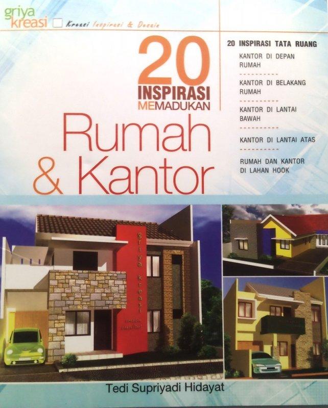 Cover Buku 20 Inspirasi Memadukan Rumah+Kantor (Disc 50%)