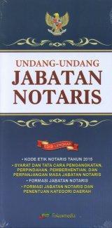 Undang-Undang Jabatan Notaris Edisi Lengkap