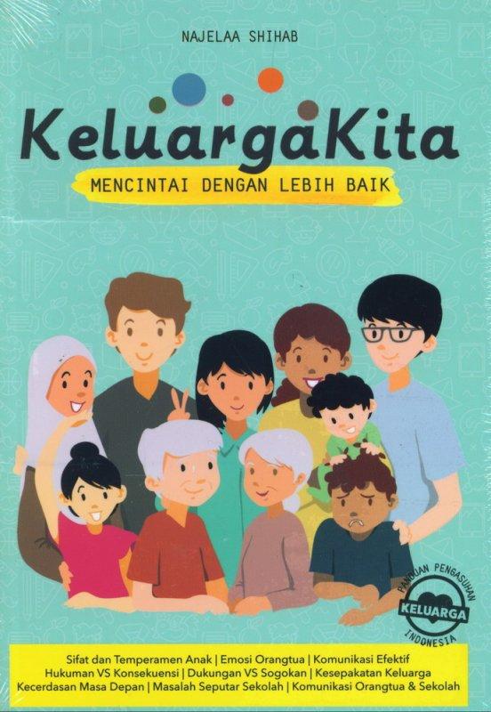Cover Buku Keluarga Kita Mencintai Dengan Lebih Baik