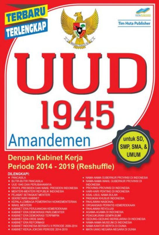 Cover Buku UUD 1945 AMANDEMEN Dengan kabinet kerja periode 2014-2019