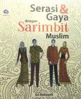 Serasi Dan Gaya Dengan Sarimbit Muslim (Disc 50%)