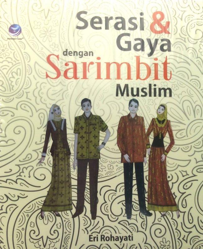 Cover Buku Serasi Dan Gaya Dengan Sarimbit Muslim (Disc 50%)