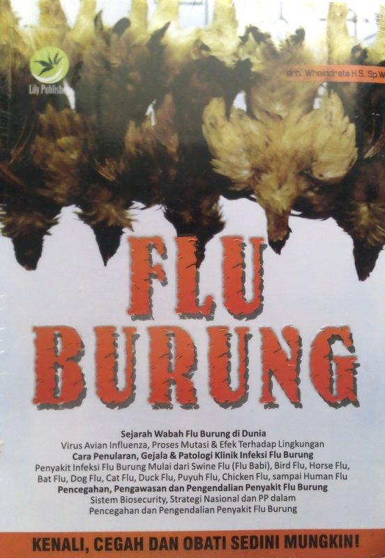 Cover Buku Flu Burung: Sejarah Wabah Flu Burung di Dunia (Disc 50%)