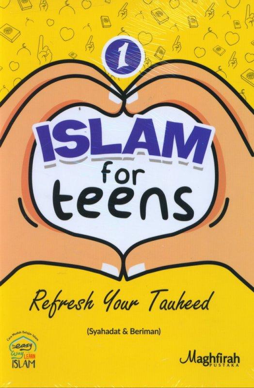 Cover Buku Islam for Teens #1 : Refresh Your Tauheed