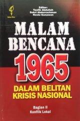 Malam Bencana 1965 Dalam Belitan Krisis Nasional Bagian 2 (Disc 50%)