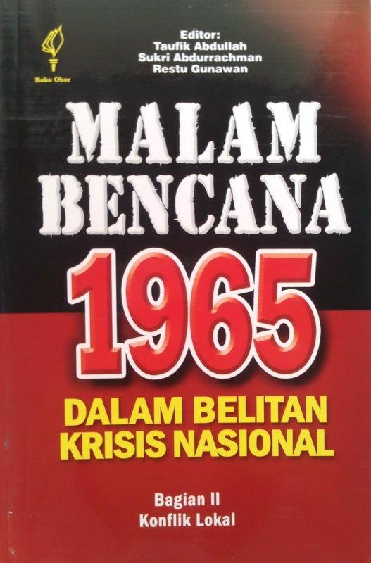 Cover Buku Malam Bencana 1965 Dalam Belitan Krisis Nasional Bagian 2 (Disc 50%)