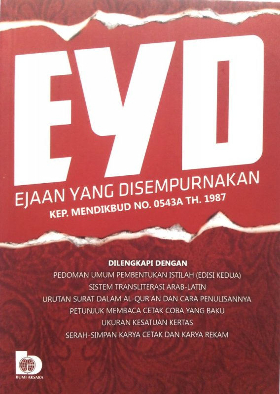 Cover Buku EYD (Ejaan Yang Disempurnakan) KEP. MENDIKBUD NO. 0543A TH.1987  (Disc 50%)