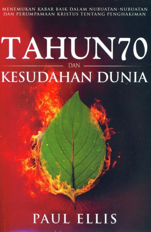 Cover Buku Tahun 70 dan Kesudahan Dunia