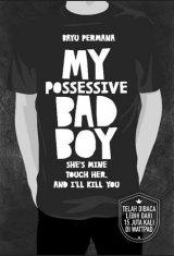 My Possessive Bad Boy (promo disc 30% off)
