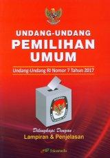Undang-Undang RI Nomor 7 2017 - Pemilihan Umum