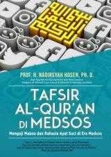 Tafsir Al-Quran di Medsos: Mengaji Makna dan Rahasia Ayat Suci di Era Media Sosial