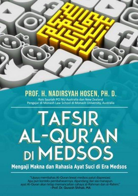 Cover Buku Tafsir Al-Quran di Medsos: Mengaji Makna dan Rahasia Ayat Suci di Era Media Sosial