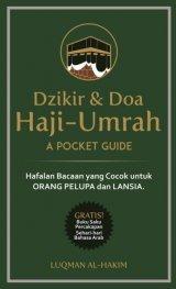 Dzikir & Doa Haji-Umrah : A Pocket Guide