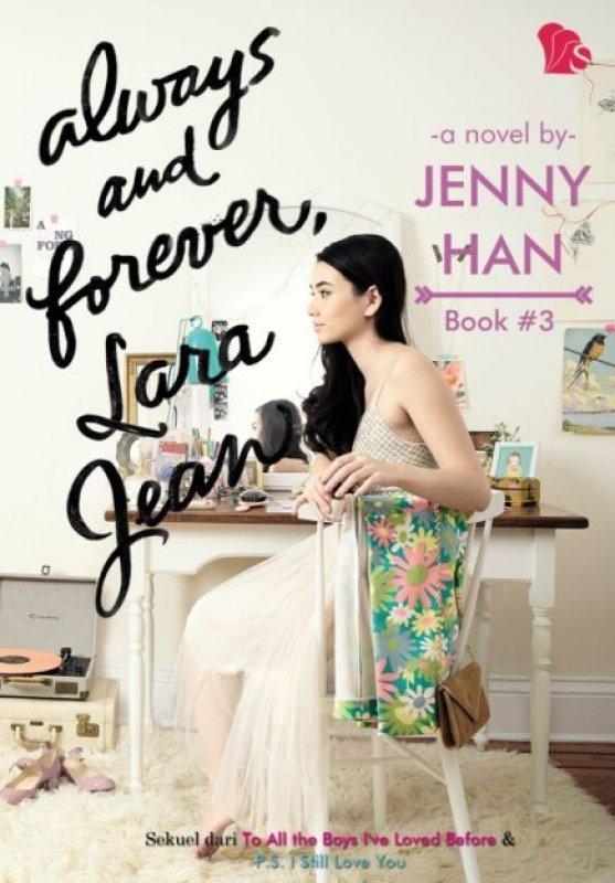 Cover Buku Always And Forever, Lara Jean Book #3