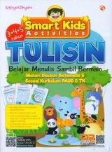 Smart Kids Activities: Tulisin Belajar Menulis sambil Bermain