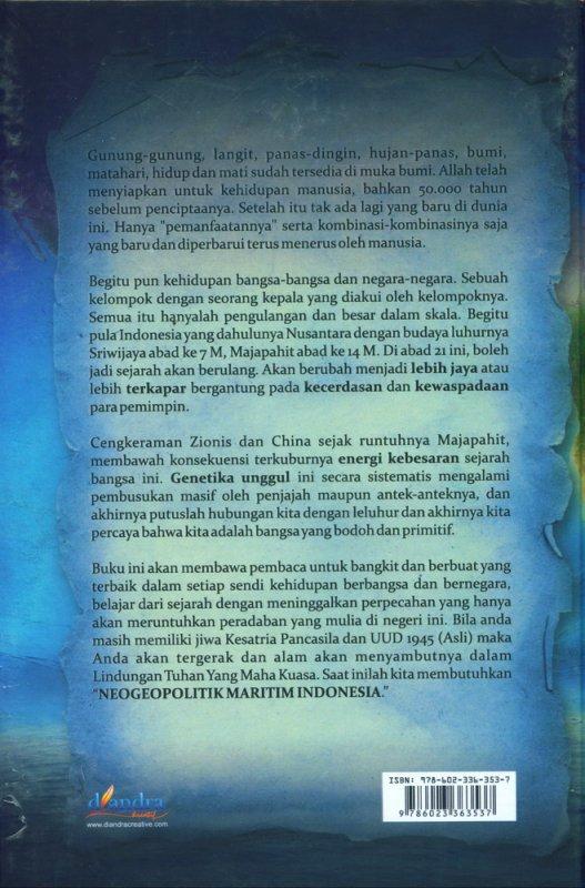 Cover Belakang Buku Konsep Neogeopolitik Maritim Indonesia ABAD 21 - Ancaman Zionis dan China